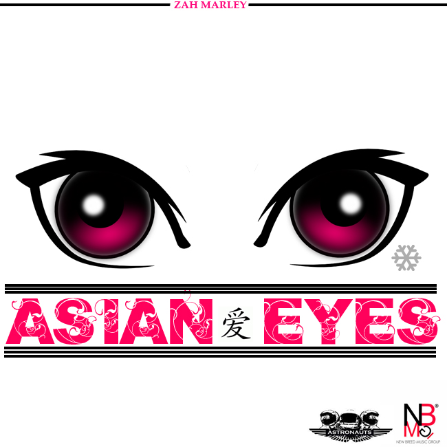 Zah Marley (@ZahMarley) – Asian Eyes