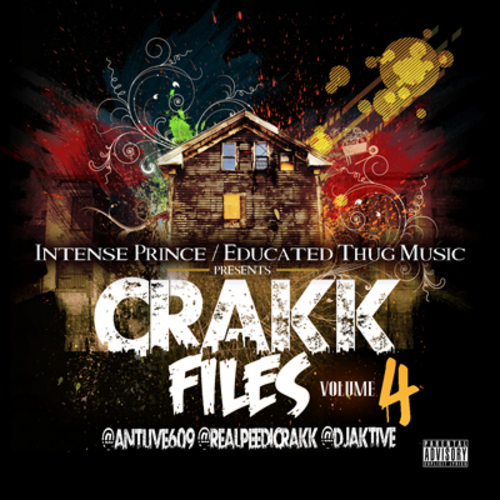 Peedi Crakk (@RealPeediCrakk) – Crakk Files Vol 4 (Mixtape) Hosted by @Antlive609 & DJAktive