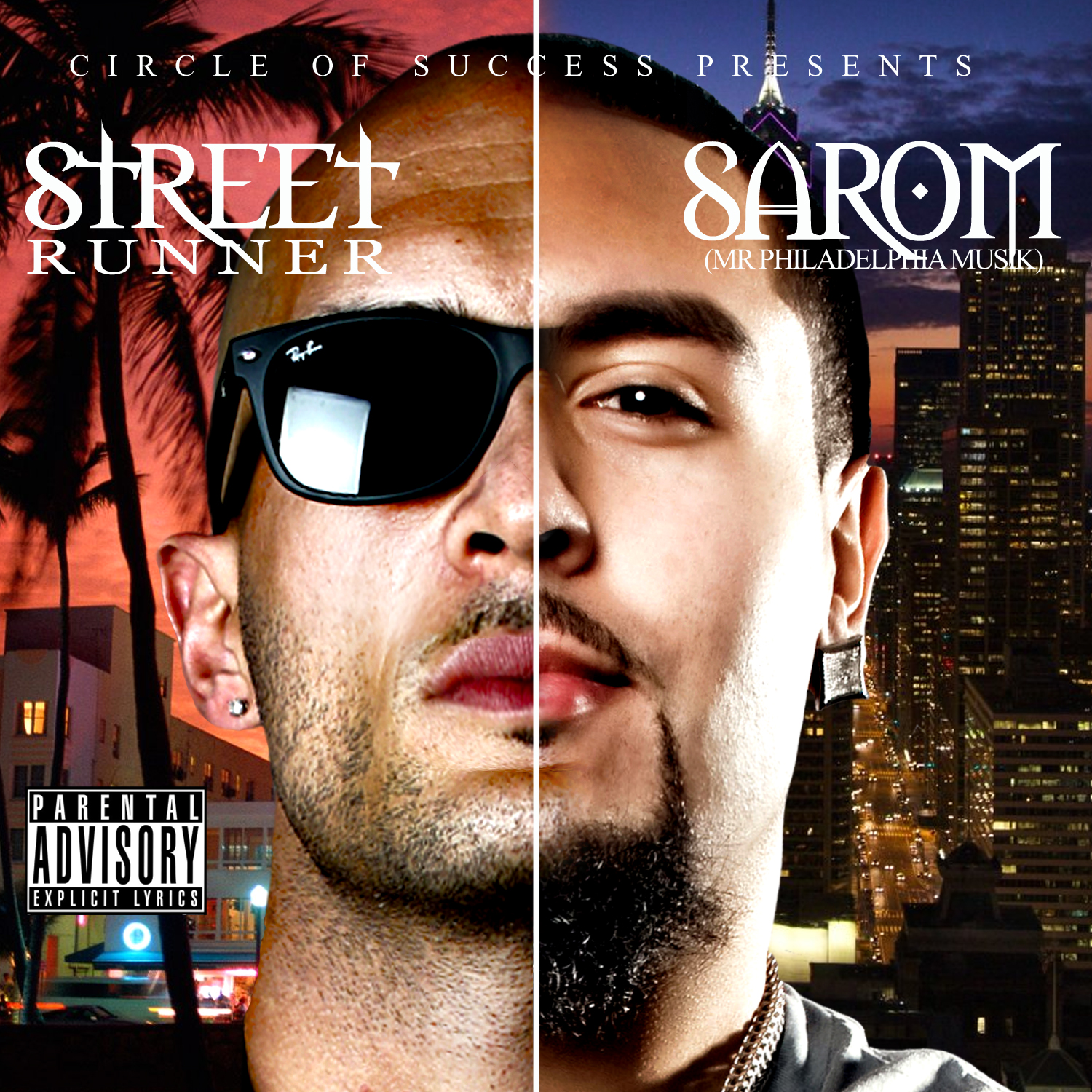 Sarom & Street Runner (Mixtape via @COS_Muzik))