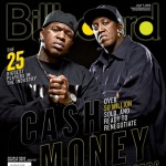 Cash Money's Birdman & Slim Cover Billboard Magazine