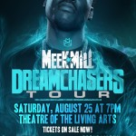 Meek Mill Added a 2nd Show For Philly on August 25th at the TLA in Philly