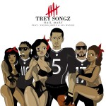 Trey Songz – Hail Mary Ft. Young Jeezy x Lil Wayne