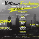"#VeteranFreshman – ""Hip Hop Session"" Friday, August 10th at TLA (Hosted by @CoryTownes)"