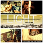 Jimme Wallstreet (@JimmeWallstreet) – Light (Video) Dir : Alex Favin and PJ DiMuzio (@VentilationX)