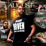 August (@AugustUBM) – Still Driven (Mixtape)