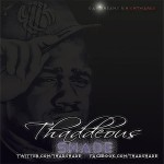 Thaddeous Shade (@ThaddShade) – I Tried To Tell em' (WestCoastComeUp) via @ElevatorMann