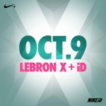 Nike Lebron X + Nike ID  (Coming October 9,2012)