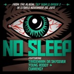 CurrenSy (@CurrenSy_Spitta) x Young Roddy (@Young_Roddy) x TradeMark (@Real_TradeMark) – No Sleep