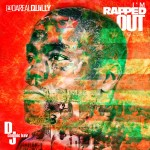 Quilly Millz (@DaRealQuilly) – Im Rapped Out (Mixtape) (Hosted by DJ Cosmic Kev)