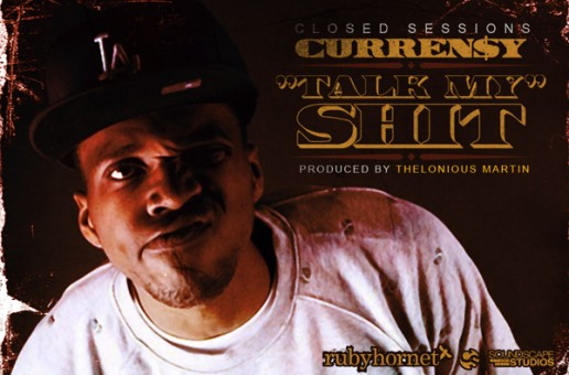 CurrenSy (@CurrenSy_Spitta) – Talk my Shit (Prod. by Thelonious Martin.