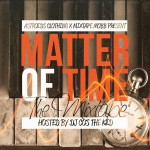 "Astroids Clothing & Mixtape Mobb presents ""Matter Of Time"" (mixtape) (hosted by @DJCosTheKid)"