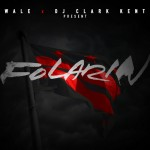 Wale (@WALE) – Folarin (Mixtape) (Hosted by @DJClarkKent)