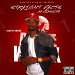 Reality Childs (@RealityChilds) – Straight Facts No Gimmicks (Mixtape)