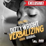 Dizzy Wright (@DizzyWright) – Verbalizing (Pres. by @DeeJayIllWill)