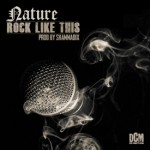 Nature – Rock Like This
