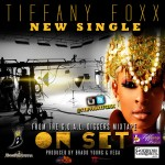 Tiffany Foxx – On Set (Prod. By Bradd Young & Vega)