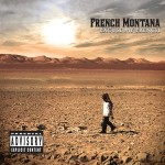 French Montana – We Go Where Ever We Want Ft. Raekwon & Ne-Yo