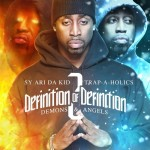 Sy Ari Da Kid – The Definition Of Definition 2 (Mixtape)