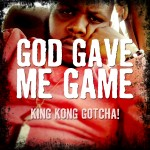 Dout Gotcha (@DOUTGOTCHA)- God Gave Me Game