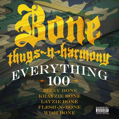 BTNH 100 itunes10 Dirty.150209 Bone Thugs N Harmony   Everything 100 (Prod. by Wundermine)