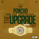 Poncho – The Upgrade (Mixtape) (Hosted by Genius)