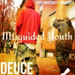 Deuce – Misguided Youth