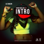 Lee Mazin – In My Own Lane Intro