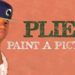 Plies – Paint A Picture
