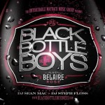 Black Bottle Boys (MIxtape) (Hosted by MMG)