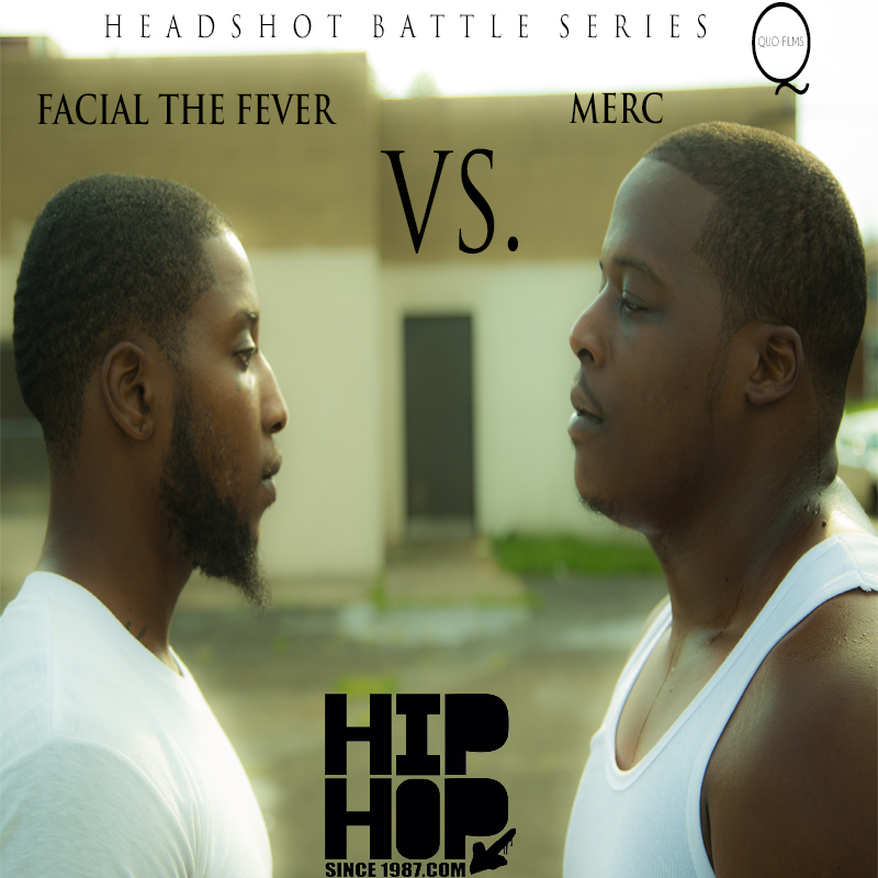 headshot battle series facial da fever vs merc video HHS1987 2013 Headshot Battle Series: Facial Da Fever vs Merc (Video)