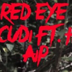 Kid Cudi Red Eye – Ft. Haim (Video)