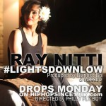 Ray Nitti – Lights Down Low (Prod. by Elusive Orkestra) (Video) (Drops Exclusively Monday On HHS1987)
