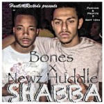 Bones x Newz Huddle – Shabba Freestyle