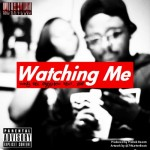 Tony Del FreshCo – Watchin' Me Ft. EDF