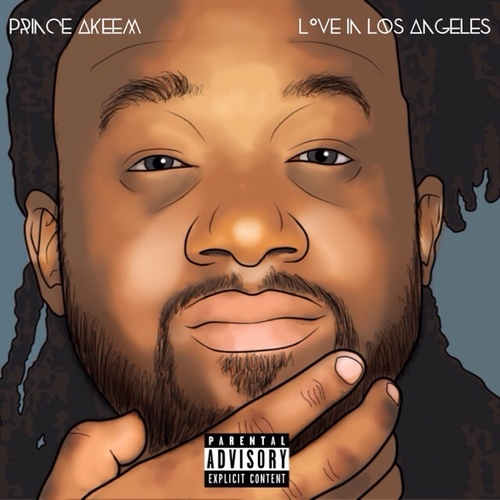 Prince Akeem   Love In Los Angeles (Mixtape)