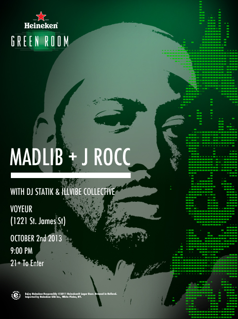 Next #HeneikenGreenRoom w/ Madlib & more 10/2/13 ($12 @ THE DOOR OR FREE WITH RSVP)