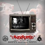 Nitty x Dot – Undeafeated