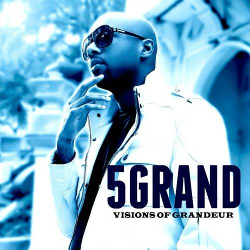 5 grand visions of grandeur ep HHS1987 2013 5 Grand   Visions of Grandeur EP