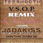 K. Michelle – V.S.O.P. Feat. Jadakiss (Ted Smooth Remix)