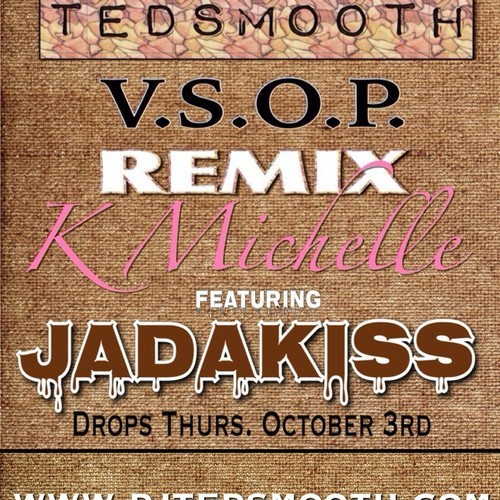 KJhhs1987 K. Michelle – V.S.O.P. Feat. Jadakiss (Ted Smooth Remix)