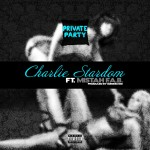 Charlie Stardom x Mistah F.A.B. – Private Party (Prod. by Bizness Boi)