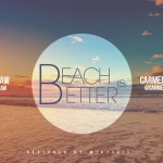 Carmen Amare & Fe Raw – Beach Is Better (Remix)