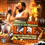 Interstate Snake – L.I.E (Loyalty Is Everything) (Mixtape) (Hosted by DJ Speechless)