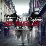 The Kid Daytona – Get Your Life Ft. Face49
