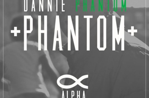 Dannie Phantom – Phantom: Alpha (EP)