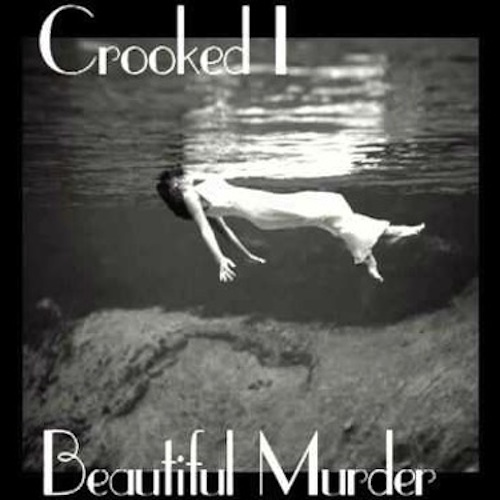 Crooked I – Beautiful Murder