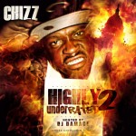 Chizz – Highly Underrated 2 (Mixtape)
