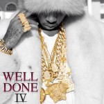 Tyga – Well Done 4 (Mixtape Cover)