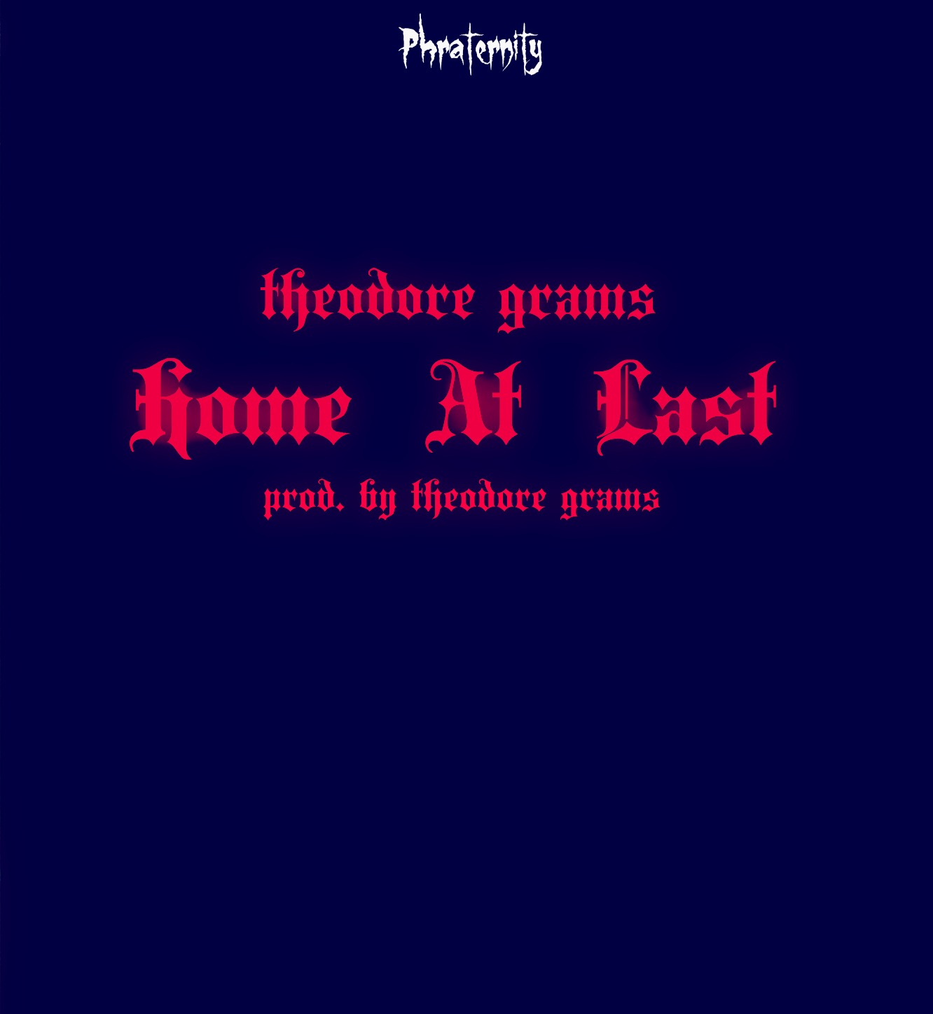 HOME AT LAST COVER ART Theodore Grams   Home At Last (Prod by Theodore Grams)