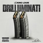 King Louie – Drilluminati 2 (Mixtape)